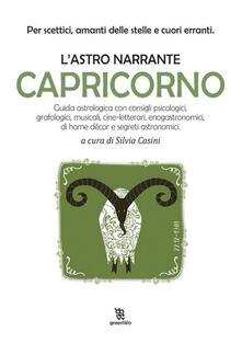 Capricorno. L'astro narrante - Silvia Casini - ebook