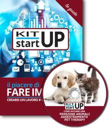 Come avviare una pensione per animali addestramento pet-therapy. Con aggiornamento 2018. Con CD-ROM - copertina