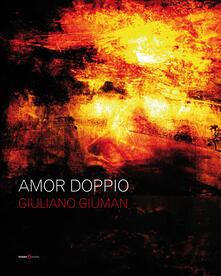 Amor doppio - Giuliano Giuman - copertina