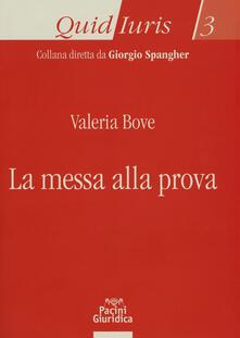 La messa alla prova - Valeria Bove - copertina