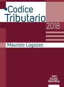 Codice tributario 2018 - Maurizio Logozzo - copertina