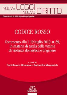 Fondazionesergioperlamusica.it Codice rosso. Commento alla l. 19 luglio 2019 n. 69, in materia di tutela delle vittime di violenza domestica e di genere Image