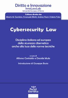 Birrafraitrulli.it Cybersecurity law. Disciplina italiana ed europea della sicurezza cibernetica anche alla luce delle norme tecniche Image