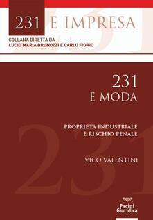 Filmarelalterita.it 231 e moda. Proprietà industriale e rischio penale Image