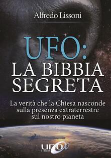 UFO: la Bibbia segreta - Alfredo Lissoni - copertina
