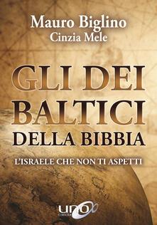 Filmarelalterita.it Gli dei baltici della Bibbia. L'Israele che non ti aspetti Image