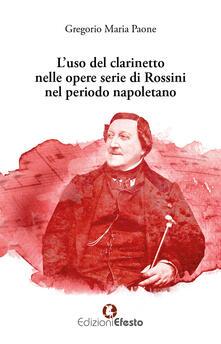 Promoartpalermo.it L' uso del clarinetto nelle opere serie di Rossini nel periodo napoletano Image