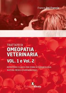Amatigota.it Trattato di omeopatia veterinaria. Repertorio clinico con cenni di farmacologia. Materia medica Image
