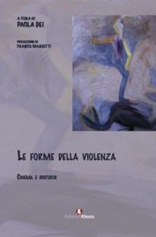 Le forme della violenza. Cinema e dintorni - copertina