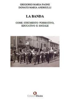 La banda come strumento formativo, educativo e sociale.pdf
