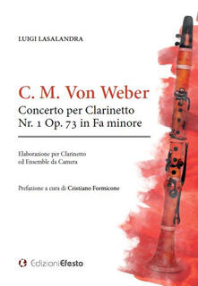 Concerto per clarinetto Nr. 1 Op. 73 in Fa minore - Carl Maria von Weber - copertina