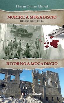 Tegliowinterrun.it Morire a Mogadiscio. Diario di guerra. Ritorno a Mogadiscio Image