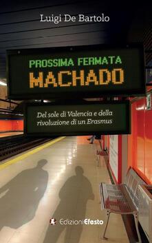 Aboutschuster.de Prossima fermata Machado. Del sole di Valencia e della rivoluzione di un erasmus Image