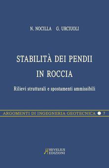 Stabilità dei pendii. Selezione di ristampe - Nicola Nocilla,Gianfranco Urriuoli,Augusto Desideri - copertina