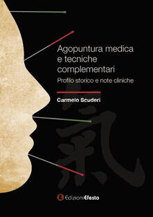 Tegliowinterrun.it Agopuntura medica e tecniche complementari. Profilo storico e note cliniche Image