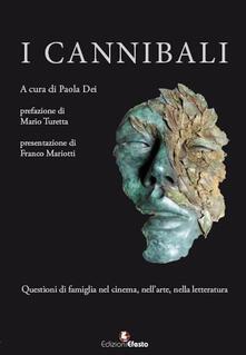 Fondazionesergioperlamusica.it I cannibali. Questioni di famiglia nel cinema, nell'arte, nella letteratura Image