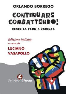 Filippodegasperi.it Continuare combattendo! Desde la Flor a Barinas Image