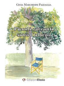 Piccoli racconti sotto l'albero - Gioia Marchesini Pazzaglia - copertina