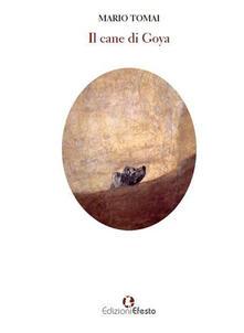 Il cane di Goya - Mario Tomai - copertina