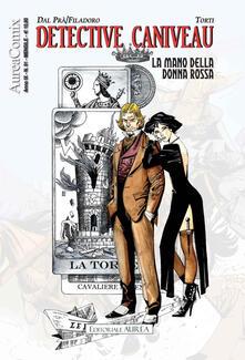 Detective Caniveau. La mano della donna rossa. AureaComix. Vol. 91 - Massimiliano Filadoro,Roberto Dal Prà - copertina