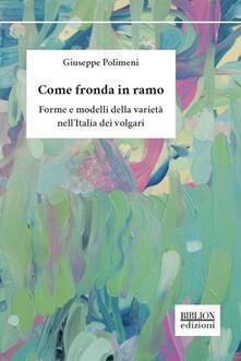 Librisulrazzismo.it Come fronda in ramo. Forme e modelli della varietà nell'Italia dei volgari Image