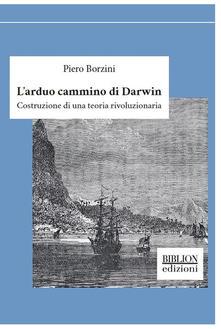 Fondazionesergioperlamusica.it L' arduo cammino di Darwin. Costruzione di una teoria rivoluzionaria Image