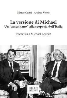 Letterarioprimopiano.it La versione di Michael. Un «amerikano» alla scoperta dell'Italia Image