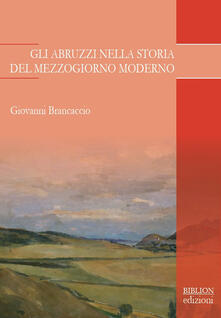 Steamcon.it Gli Abruzzi nella storia del Mezzogiorno moderno Image