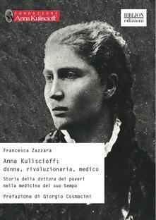 Cefalufilmfestival.it Anna Kuliscioff: donna, rivoluzionaria, medico. Storia della dottora dei poveri nella medicina del suo tempo Image