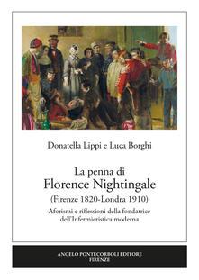 Ipabsantonioabatetrino.it La penna di Florence Nightingale (Firenze 1820-Londra 1910). Aforismi e riflessioni della fondatrice dell'Infermieristica moderna Image