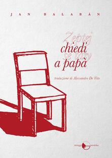 Chiedi a papà - Jan Balabán - copertina