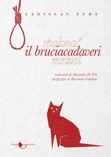 Il bruciacadaveri - Ladislav Fuks - copertina