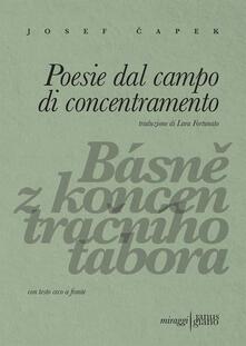 Poesie dal campo di concentramento. Ediz. ceca e italiana - Josef Capek - copertina