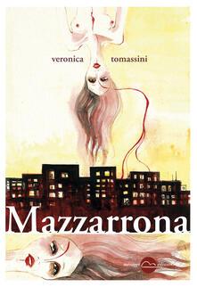 Mazzarrona - Veronica Tomassini - copertina