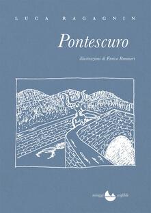 Pontescuro - Luca Ragagnin - copertina
