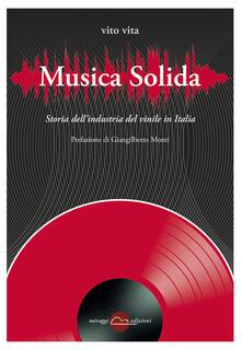 Musica solida. Storia dellindustria del vinile in Italia.pdf