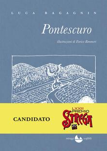 Pontescuro - Enrico Remmert,Luca Ragagnin - ebook