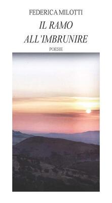 Il ramo all'imbrunire - Federica Milotti - copertina