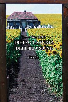Dietro la porta dell'illusione - Löwe Adler - copertina