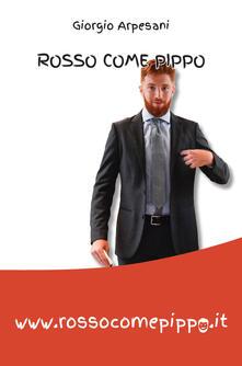 Rosso come Pippo - Giorgio Arpesani - copertina
