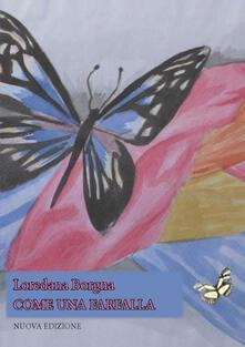 Come una farfalla - Loredana Borgna - copertina