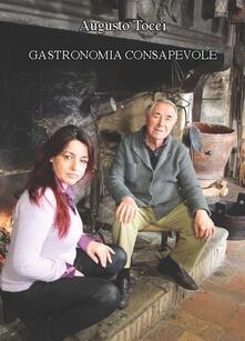 Suggerimenti per una gastronomia consapevole - Augusto Tocci - copertina
