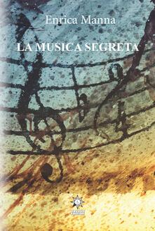 La musica segreta. Ediz. integrale.pdf
