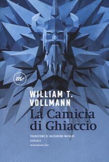 La camicia di ghiaccio - William T. Vollmann - copertina