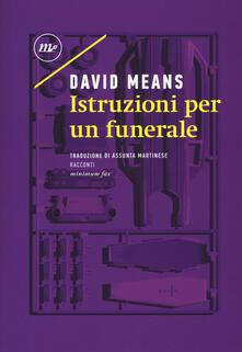 Istruzioni per un funerale - David Means - copertina