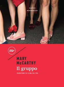 Il gruppo - Elena Dal Pra,Mary McCarthy - ebook