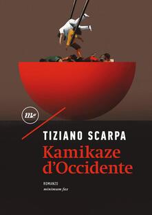 Kamikaze d'Occidente - Tiziano Scarpa - ebook