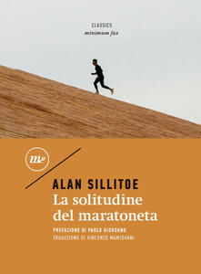 La solitudine del maratoneta - Vincenzo Mantovani,Alan Sillitoe - ebook