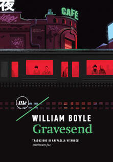 Gravesend - Raffaella Vitangeli,William Boyle - ebook