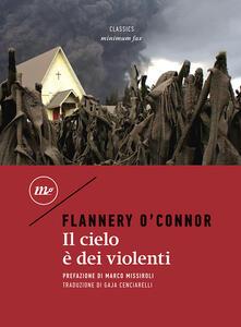 Il cielo è dei violenti - Flannery O'Connor - copertina
